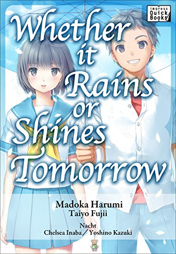 【英語版】明日が雨でも晴れでも/Whether It Rains or Shines Tomorrow (impress QuickBooks) (English Edition)