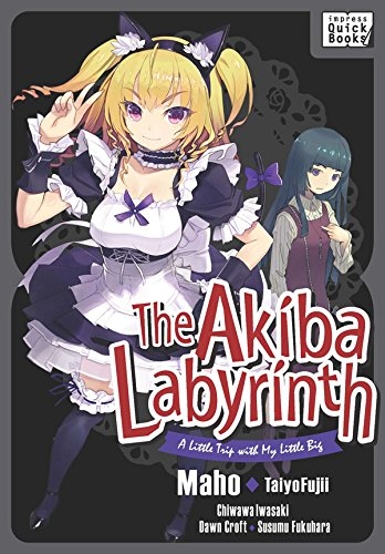 【英語版】アキバ迷宮~小さな先輩と小旅行~ /The Akiba Labyrinth: A Little Trip with My Little Big (impress QuickBooks) (English Edition)